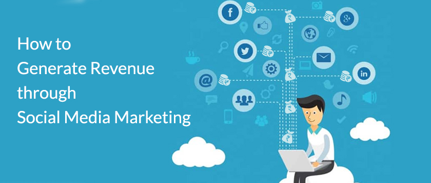 Generate-Revenue-through-Social-Media-Marketing