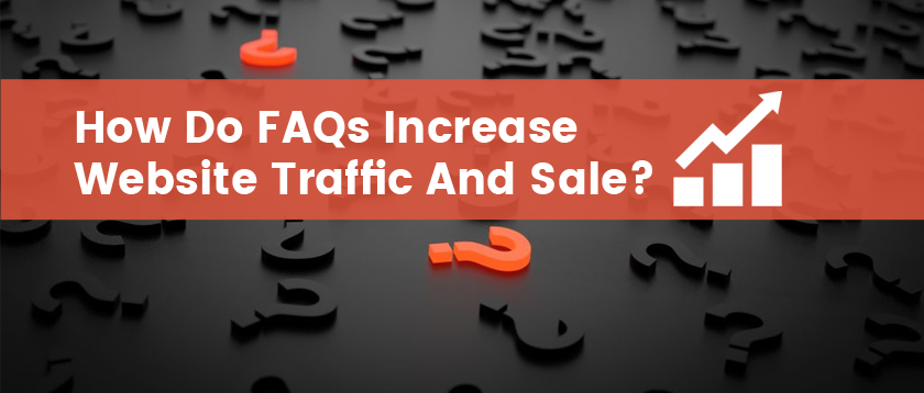 best faq pages, faqs for ecommerce site, how to generate traffic to your website, how to increase sales, how to increase website traffic, seo faq, seo frequently asked questions