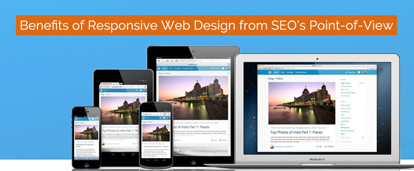 Top Four Benefits of Responsive Web Design from SEO's Point-of-View