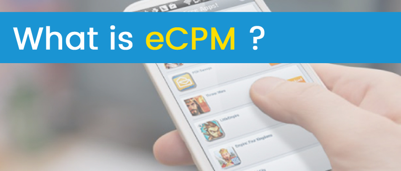 What Is eCPM In Mobile Advertising?
